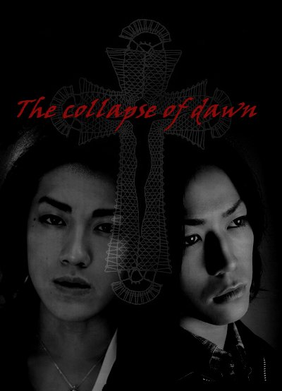 Fic ...the collapse of dawn