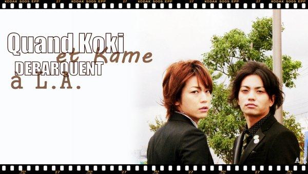 OS   Quand Koki et Kame débarquent à L.A.