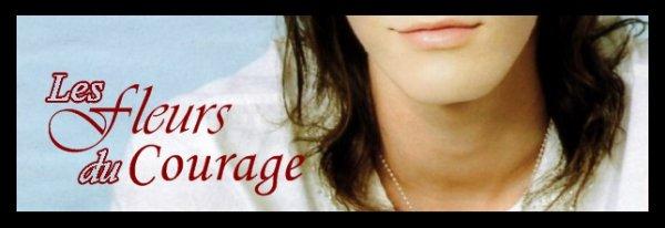 OS   Les fleurs du courage