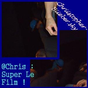 Christopher Au Ciné :D !!!