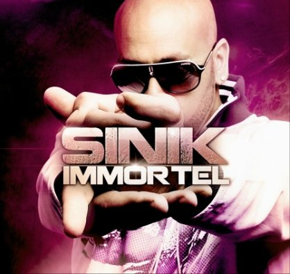 Sinik sortira son best of intitulé « IMMORTEL », le 21 novembre 2011 !