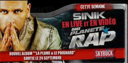SINIK DANS PLANÈTE RAP : DU 17 SEPTEMBRE AU 21 SEPTEMBRE 2012 !