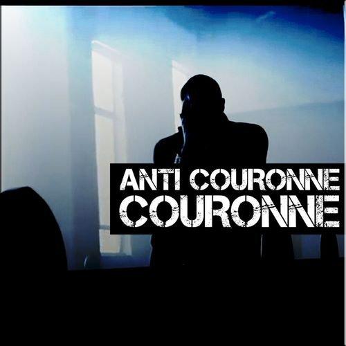 """""""ANTI COURONNE """" DÉJÀ DISPO SUR ITUNES..."""