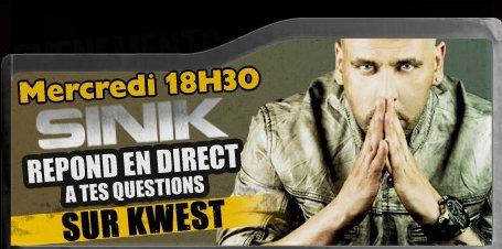 """Sinik est sur Kwest mercredi à partir de 18h30.  Viens poser tes questions en direct à Sinik.  Sinik est l'invité toute cette semaine de Planète Rap. Retrouve le nouvel album de Sinik """" La Plume et le Poignard"""" dans les bacs le 24 septembre.  http://kwest.com/sinik"""