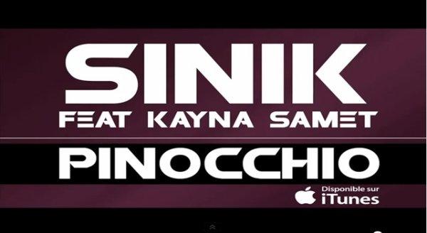 La plume et le poignard  / Sinik - Pinocchio (feat Kayna Samet) (2012)