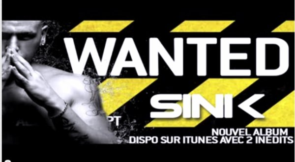 La plume et le poignard  / Sinik - Wanted (2012)