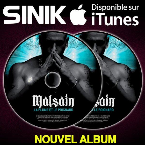S.I.N.I.K NEW ALBUM, QUE DES MESSAGES LOURDS... MERCI !!! CLIP LEGITIME DEFONCE BIENTOT DISPO. DISPO SUR ITUNES FAITES TOURNER : http://itunes.apple.com/fr/album/la-plume-et-le-poignard-1/id559565433