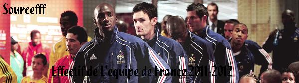 Effectif de L'equipe de France 2011-2012
