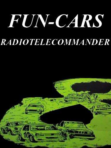 Bienvenue dans le blog du Fun-Cars radiotélécommander