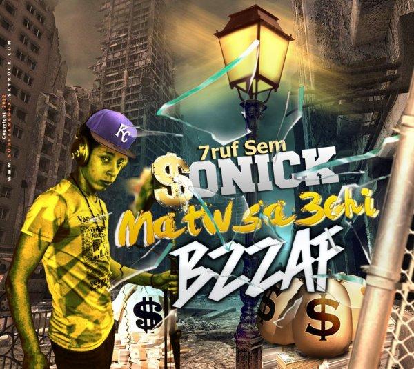 7ruuf Sem / SoniCk - MatwSa3Shi baZzaf (2012)