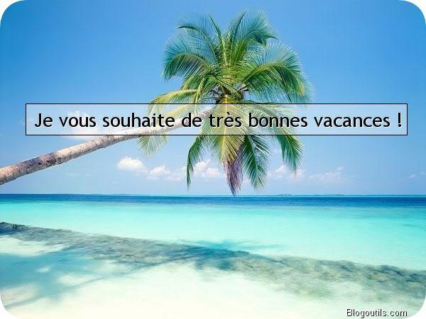 Bonnes vancances d'été !!