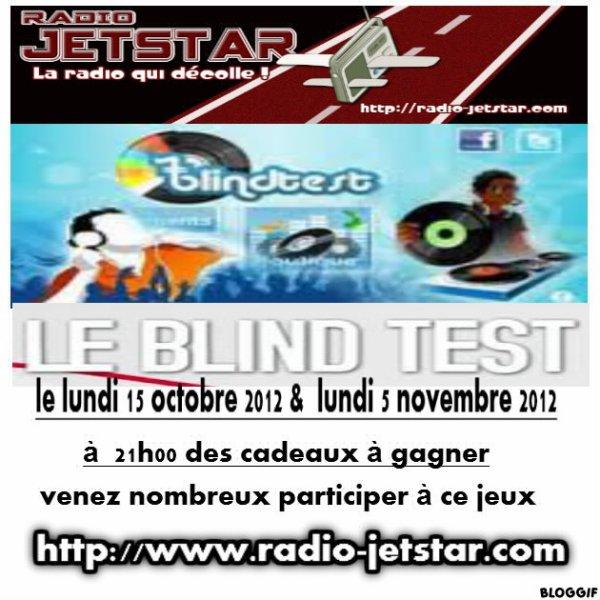 INFOS BLIND TEST RADIO JETSTAR PROCHAINEMENT SUR  NOS ONDES