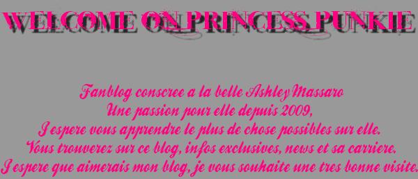Welcome On Princess-Punkie ton fanblog sur la belle Ashley Massaro.