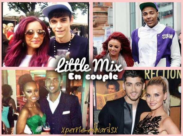 ♥♫Little-Mix En Couple(s)♥♫