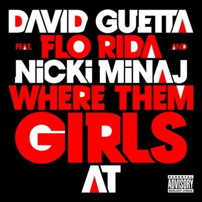 David Guetta - Where Them Girls At (2011)