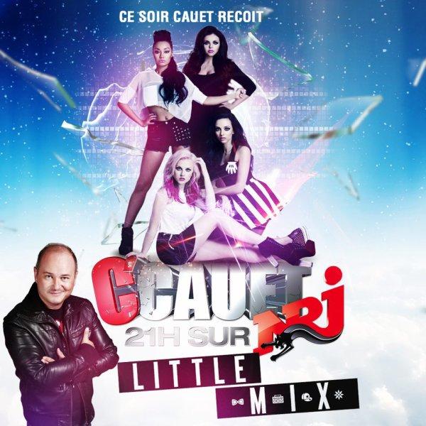 Les Little Mix en France cette semaine :) ! >>> 24 Avril Le studio d'NRJ avec Cauet