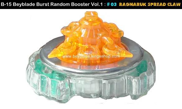 Toupie Beyblade Burst # 03 Ragnaruk Spread Claw du B-15 Random Booster Volume 1 Trident Heavy Claw