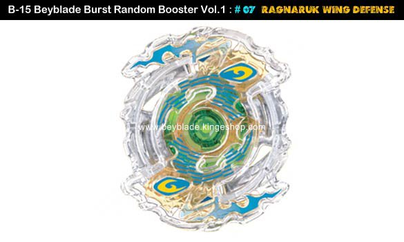 Toupie Beyblade Burst # 07 Ragnaruk Wing Defense du B-15 Random Booster Volume 1 Trident Heavy Claw