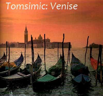 1/ Tomsimic : Venise