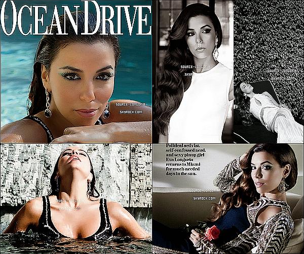 -  Eva Longoria fait la couverture du magazine  «Ocean Drive» pour le mois de mars. ♥  -