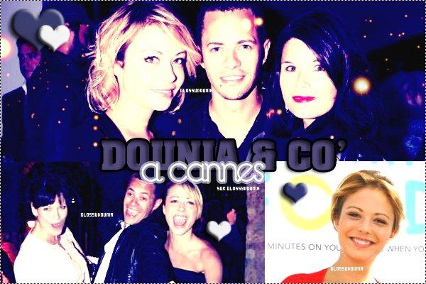 ~ Dounia à Cannes  ~ By GlossyDounia