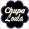 chupaloula
