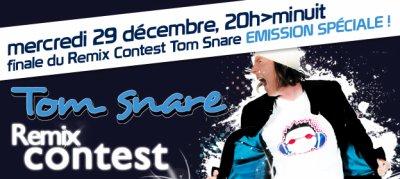 Finale du Remix Contest Tom Snare ! (mercredi 29 décembre -20h à minuit)