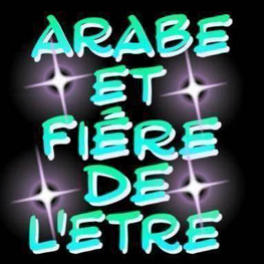 arabe et fiére de l'etre