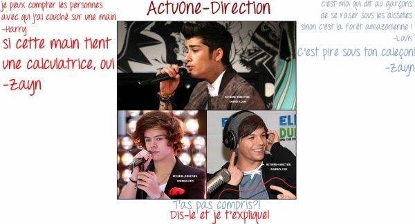Dialogue entre Harry/Zayn [mon préféré!X)] et Louis/Zayn [excellent aussi] (--> Mais quel blagueur ce Zayn X))  :) Aimez-vous? Avez-vous compris? Si non! Je vous explique! ;)
