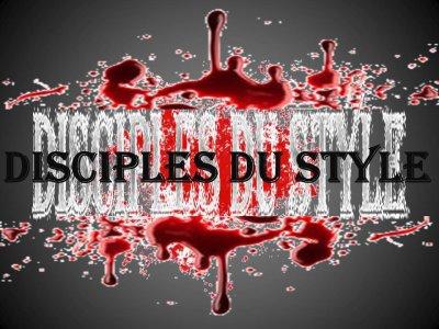 DISCIPLES DU STYLE