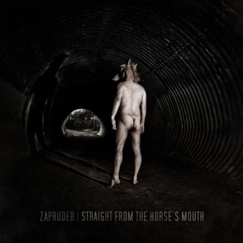 Zapruder - Straight From The Horse's Mounth