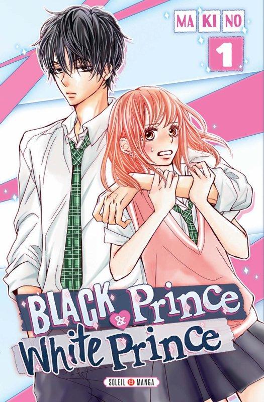 Black prince and white prince 黒崎くんの言いなりになんてならない