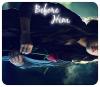 ✖ BeforeHim                                                                                                                                                                                                                                                                                                 ✖ Avant Lui..                                                                                          ________________________________________________________Chapitre Neuf
