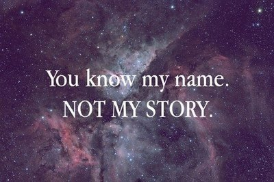 You know my name...