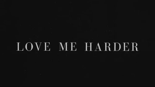 Love me harder .-. Love that song <3