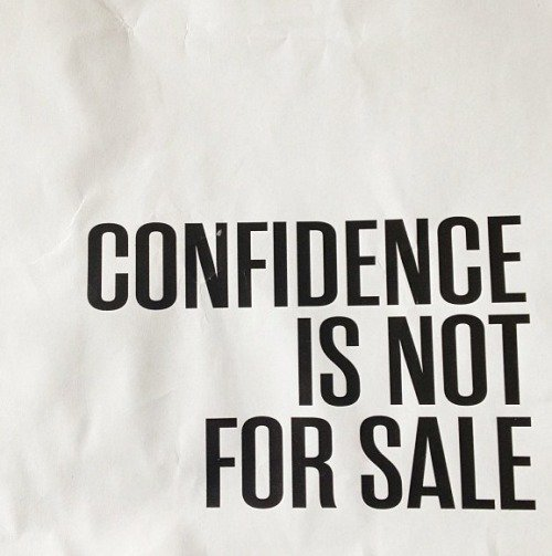 Confidence is not for sale