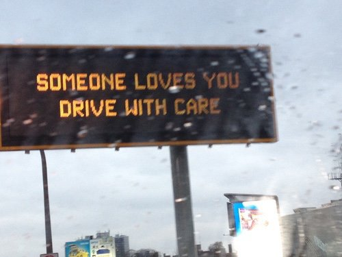 Someone loves you, drive with care.