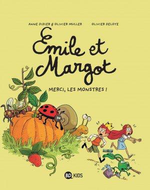 Emile et Margot - Merci les monstres!