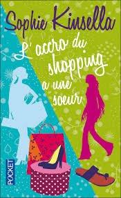 Accro du shopping a une soeur (L')