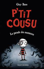 P'tit Cousu - La Parade des Monstres