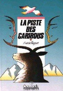Piste des caribous (la)
