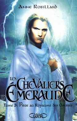 Chevaliers d'Emeraude (Les) - Tome 3