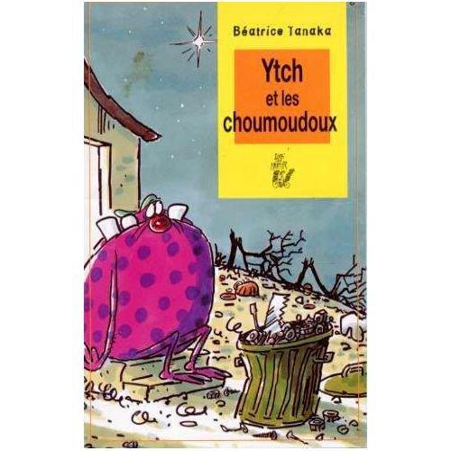 Ytch et les choumoudoux