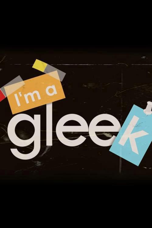 I'm Gleek ♥