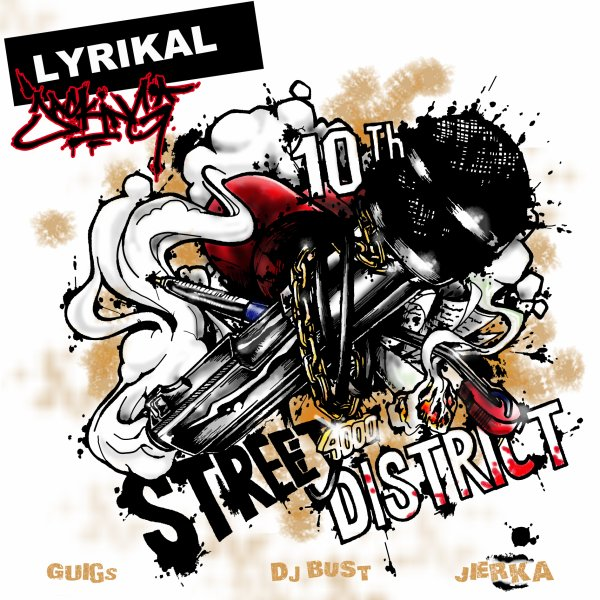 Mixtape - Lyrikal Jacking - 10.TH STREET - 4000 DISTRICT