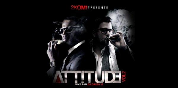 2KOM1 - Attitude Vol.2 (mixe� par DJ DADDY K)