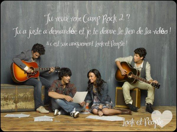 Rubrique / Film .... Tu veux regarder Camp Rock 2 : Le face a face ? Tu a juste a demandé et je te le donne.....