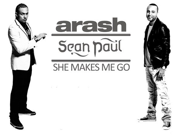 She Makes Me Go / Arash & Sean Paul - She Makes Me Go (2012)