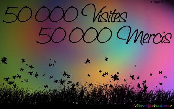 50000 MERCI POUR 50000 VISITES !
