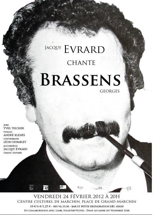 JACQUY EVRARD chante BRASSENS, Marchin, Centre Culturel, 24. février 2012